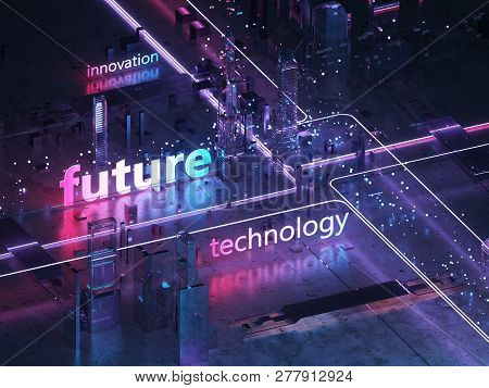 Futuristic City Of Glass And Metal. 3d Text Innovation, Technology And The Future. Retro Style Of Th