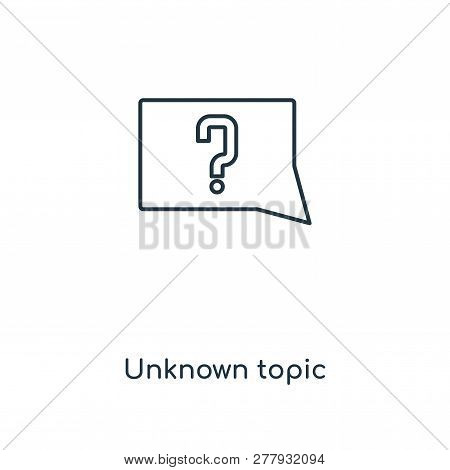Unknown Topic Icon In Trendy Design Style. Unknown Topic Icon Isolated On White Background. Unknown