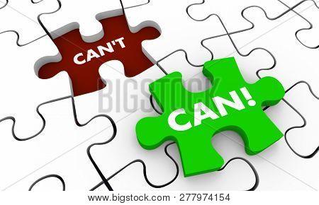 Can Vs Cant Positive Attitude Puzzle Piece Hole 3d Illustration