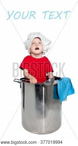A Child Chef, A Chef In A Chef's Hat And A Ladle In His Hands Stands In A Large Pot, Looks Up And Sm
