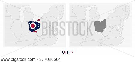 Two Versions Of The Map Of Us State Ohio, With The Flag Of Ohio And Highlighted In Dark Grey. Vector