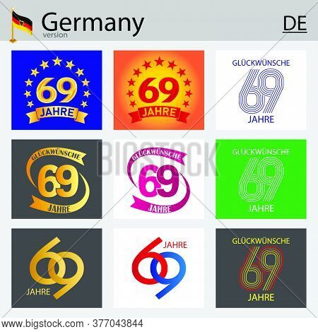 German Set Of Number Sixty-nine Years (69 Years) Celebration Design. Anniversary Vector Number Templ