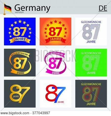 German Set Of Number Eighty-seven Years (87 Years) Celebration Design. Anniversary Vector Number Tem