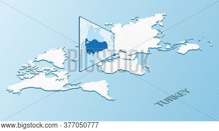 World Map In Isometric Style With Detailed Map Of Turkey. Light Blue Turkey Map With Abstract World