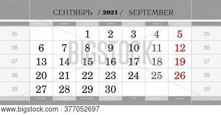 Calendar Quarterly Block For 2021 Year, September 2021. Wall Calendar, English And Russian Language.
