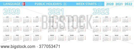 Simple Calendar Template In Danish For 2020, 2021, 2022 Years. Week Starts From Monday. Vector Illus