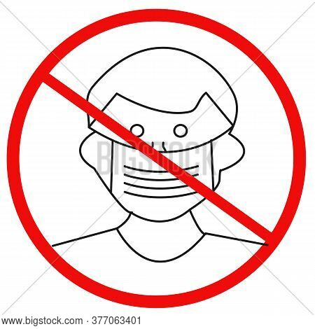 Mandatory Mask Regulations. Anti-mask Pictogram Wearing Masks That Offer No Covid-19 Protection