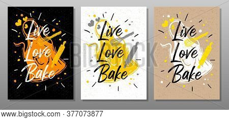 Live, Love, Bake Quote Food Poster. Cooking, Culinary, Kitchen, Print, Utensils, Apron, Master Chef.