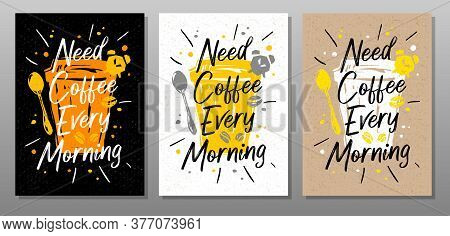 Coffee Every Morning Quote Food Poster. Cooking, Culinary, Kitchen, Print, Utensils. Lettering, Call