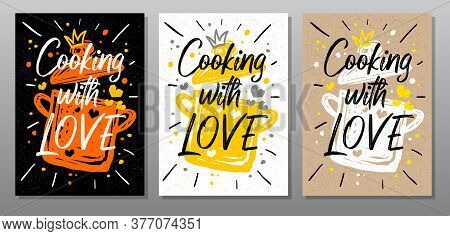 Cooking With Love, Quote Phrase Food Poster. Cooking, Culinary, Kitchen, Print, Utensils, Soup, Pot,