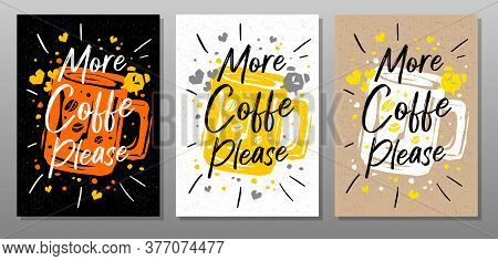 More Coffee Please Quote Food Poster. Mug, Cup, Cooking, Culinary, Kitchen, Print, Utensils. Letteri