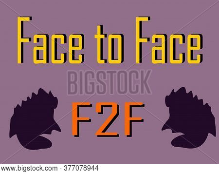 F2f Acronyms Face To Face Presented On Logo Style Colorful Vector For Communication Poster Print Ill