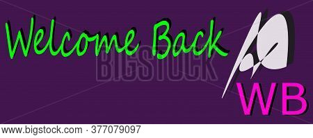 Wb Full Form Welcome Back Made With Logical Logo Art Pattern For Business Text Communication Display