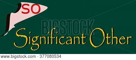 So Full Form Significant Other Made With Logical Logo Art Pattern For Business Text Communication Di