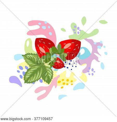 The Surge And Drop, The Movement Of The Liquid The Strawberries In A Spray Of Juice And Yogurt, Drop