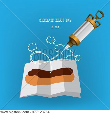 Chocolate Eclair Holiday, Celebrated In June. Confectionery Syringe For Cream.