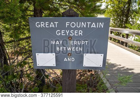 Sign For Eruption Times, Left Blank At Great Fountain Geyser, A Geothermal Feature Along Firehole La