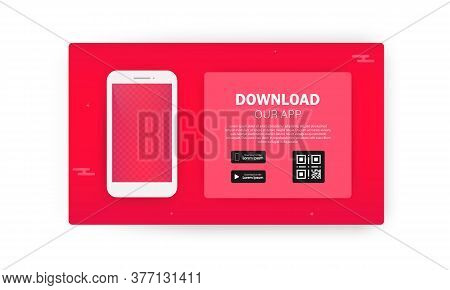 Download Page Of The Mobile App. Smartphone Download Our App Mobile Device Banner. Vector Eps 10. Il