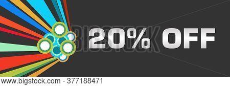 Twenty Percent Off Text Written Over Dark Colorful Background.