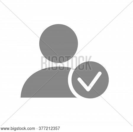User Profile With Tick Checkmark Grey Icon. System Verification, Authentication Symbol