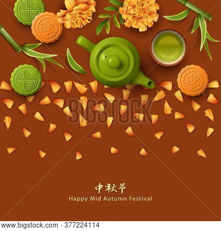 Mid Autumn Festival Vector Illustration With Traditional Moon Cakes, Teapot, Tea Cup And Flowers. Ch
