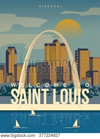 Welcome To Saint Louis, Missouri On A Travel Poster In Vintage Design With A Retro Palette