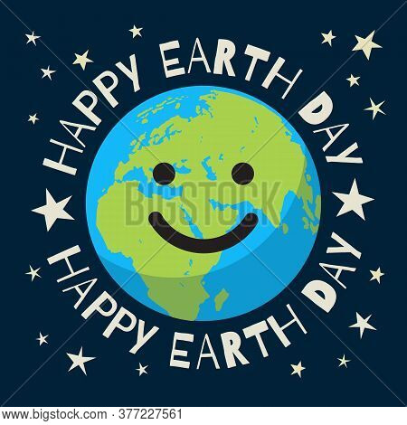 Happy Earth Day Poster In Retro Style. Greeting Text Written Around Smiling Cartoon Globe. Cute Funn