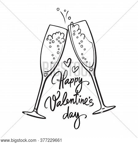 Happy Valentines Day Handwritten Calligraphic Text With Two Sparkling Glasses Of Champagne Retro Sty