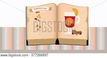Christmas Drink - Mulled Wine Making , Hot Drink Ingredients - Recipe In An Old Cookbook - Hand Draw