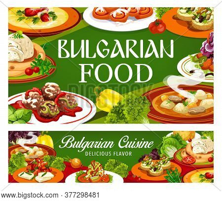 Bulgarian Cuisine Banners Of Vector Meat And Vegetable Dishes With Dessert. Pepper And Beef Soups, E