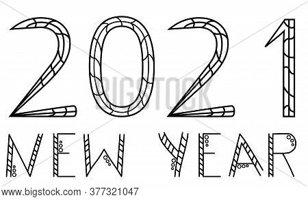 2021 Happy New Year 2021. Numbers And Letters - Congratulations On The Holiday. Contour Hand Drawing