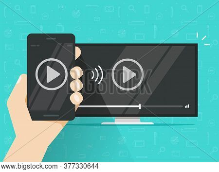 Phone Connected To Tv Streaming And Watching Video Content Mobile Technology Or Smartphone Cellphone