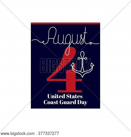 Calendar Sheet, Vector Illustration On The Theme Of United States Coast Guard Day August 4. Decorate