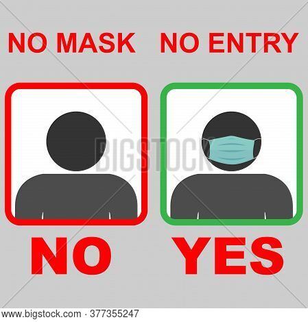 No Entry Without A Face Mask Concept