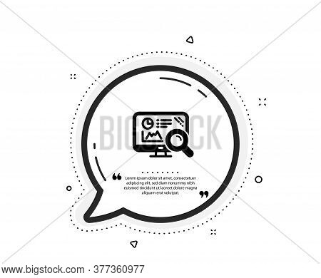 Seo Statistics Icon. Quote Speech Bubble. Search Engine Sign. Analytics Chart Symbol. Quotation Mark