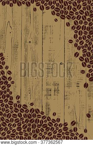 Roasted Coffee Beans Over Wood Blank Frame. Graphic Menu Dark Wooden Rustic Template Vector Illustra