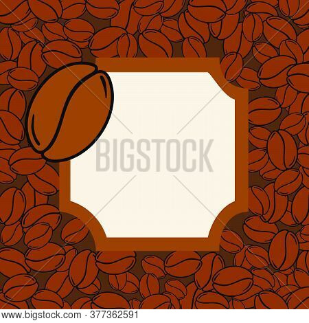 Scattered Roasted Coffee Beans Blank Vintage Frame. Graphic Menu Template Vector Illustration.