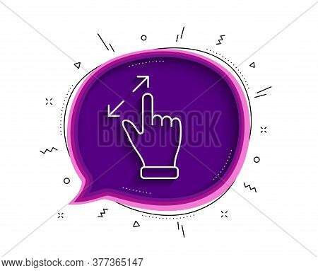Touchscreen Gesture Line Icon. Chat Bubble With Shadow. Zoom In Sign. Action Arrows Symbol. Thin Lin