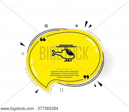 Helicopter Transport Icon. Quote Speech Bubble. Flight Transportation Sign. Quotation Marks. Classic