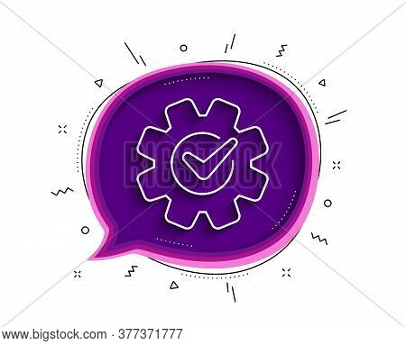 Cogwheel With Check Line Icon. Chat Bubble With Shadow. Engineering Tool Sign. Cog Gear Symbol. Thin