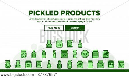 Pickled Product Food Landing Web Page Header Banner Template Vector. Pickled Berry And Fruit, Vegeta