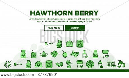 Hawthorn Berry Food Landing Web Page Header Banner Template Vector. Hawthorn Syrup And Juice, Bevera