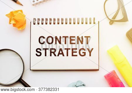 Content Strategy / Content Marketing Concept Words On Notebook In Office Table