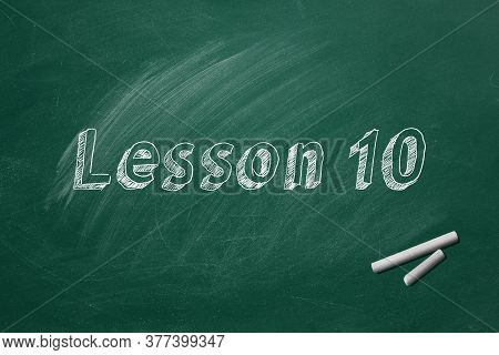 Lettering Lesson 10 On Green Chalkboard. Part 10 Of 10