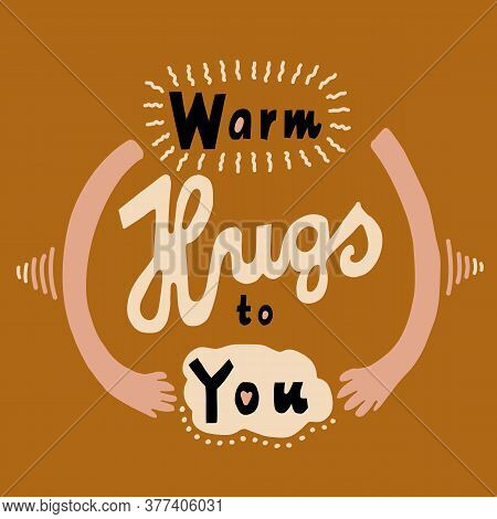 Cheerful Warm Virtual Hugs Greeting Card Template Background. Paper Cut Out Hand Drawn Bring Collage