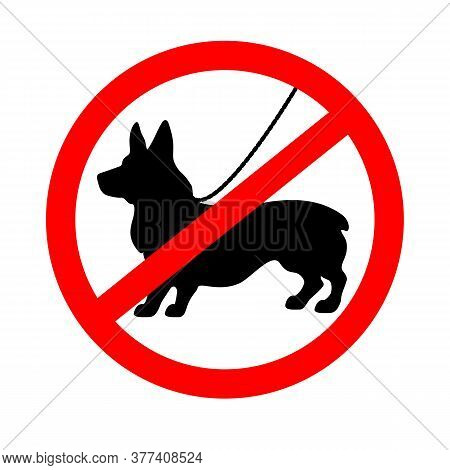 Sign Prohibiting Entry With A Dog. No Dogs Sign.