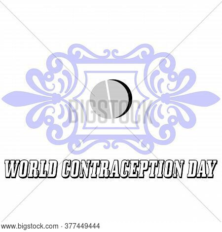 Abstract Of World Contraception Day. Holidays Around The World Contraception Day. Vector Illustratio