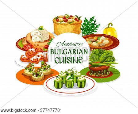 Bulgarian Cuisine Meat Dishes With Vegetable Food And Dessert. Vector Beef Soup, Eggplant Dip With P