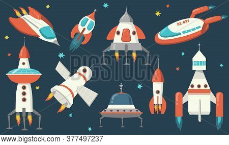 Spaceships And Rockets Set. Futuristic Spacecraft And Ufo Exploring Outer Space, Flying Among Stars.