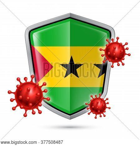 Flag Of Sao Tome And Principe On Metal Shiny Shield Icon And Red Corona Virus Cells. Concept Of Heal